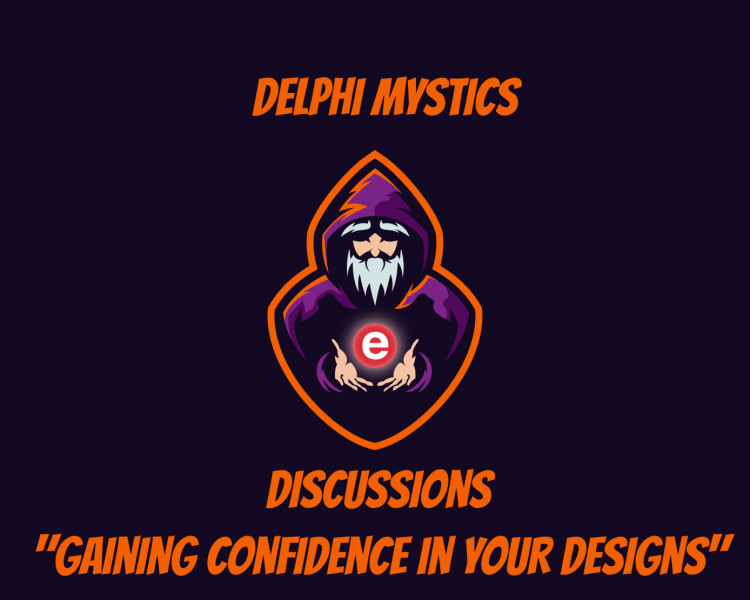 Discussion Episode - Gaining Confidence In Your Designs