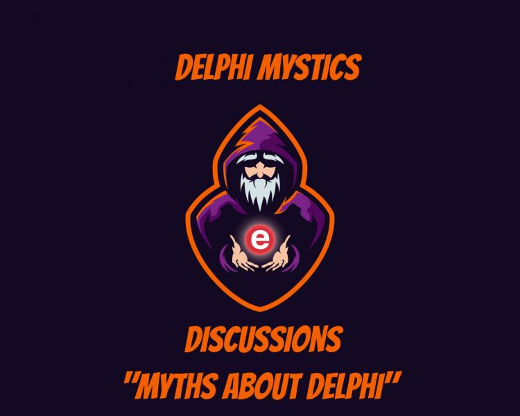 Discussion Episode - Myths About Delphi
