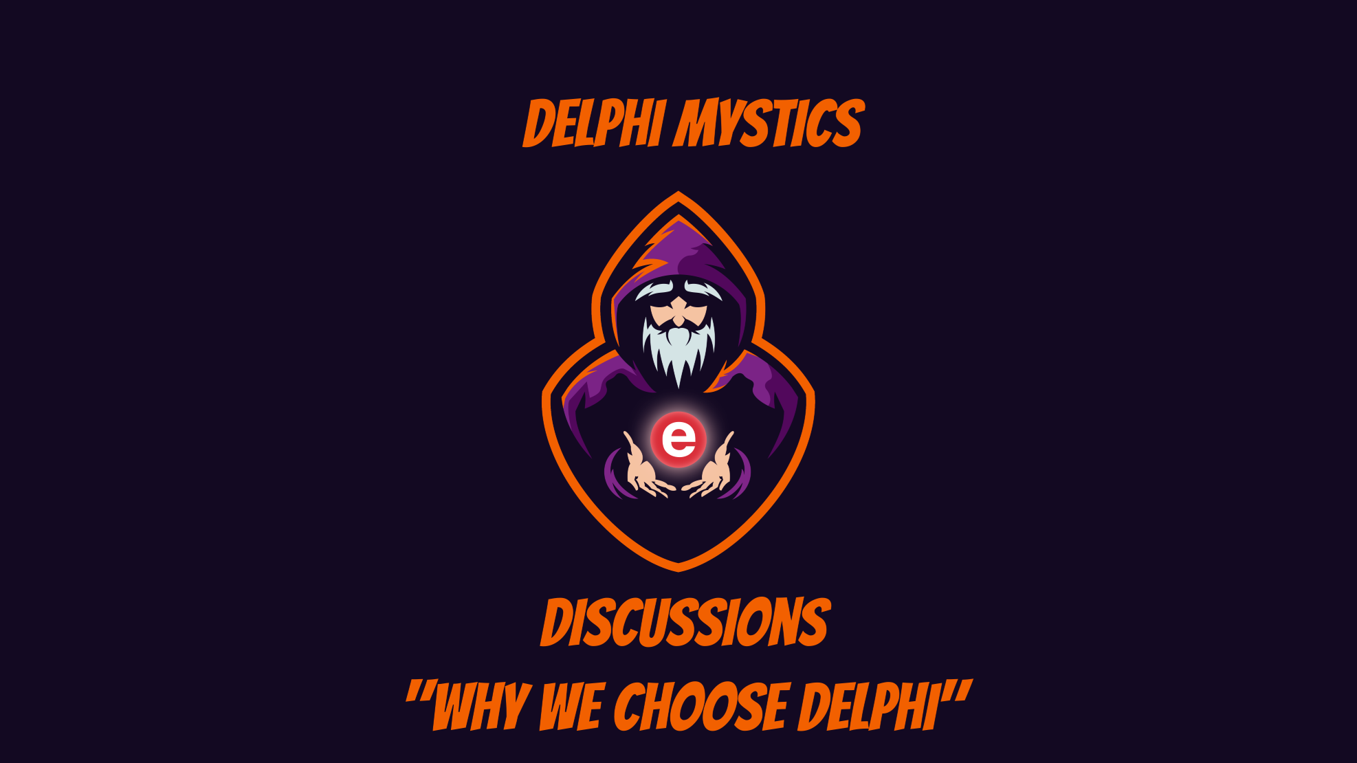 Discussion Episode - Why We Choose Delphi