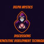 Discussion Episode - Monolithic Development Techniques